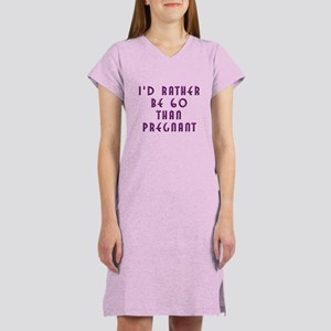 Rather be 60 Women's Nightshirt