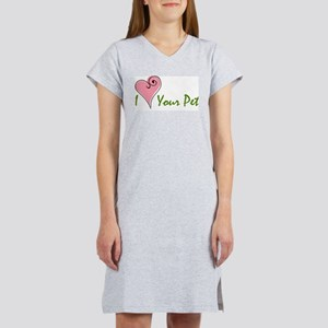I Love Your Pet Women's Pink Nightshirt