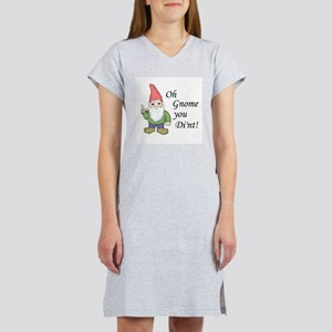 Oh Gnome You Di'nt! Women's Nightshirt