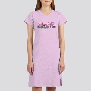 Army Wife Strong When Hurts Women's Nightshirt