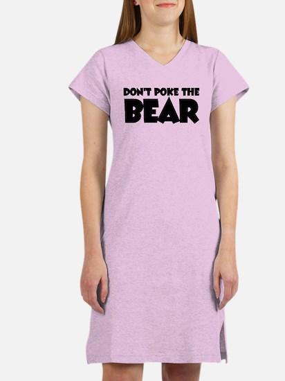 Don't Poke Bear Women's Nightshirt