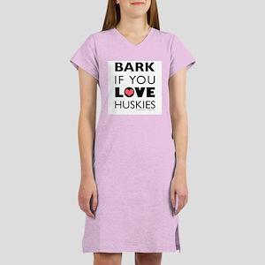 Bark if You Love Huskies Women's Pink Nightshirt