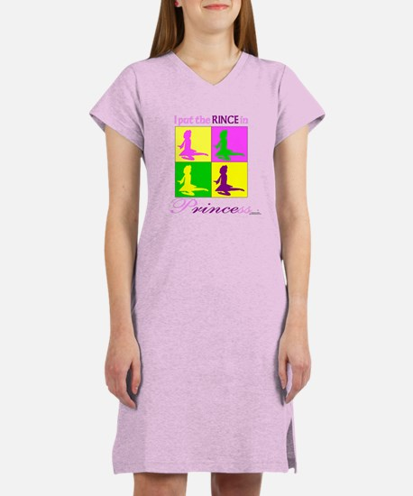 Rince in Princess - Women's Nightshirt