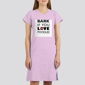 Bark if You Love Poodles Women's Pink Nightshirt