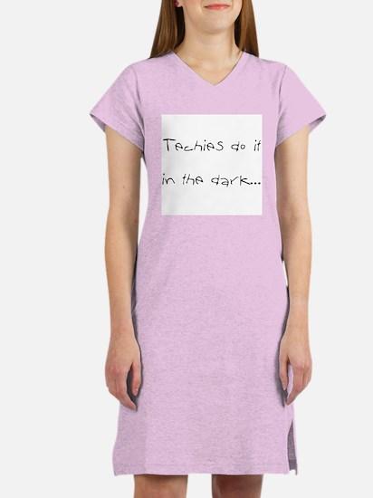 """""""Dirty Techie"""" Shirts Women's Nightshirt"""