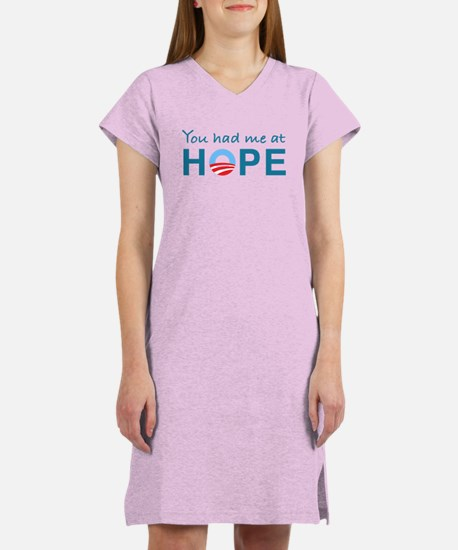 You had me at Hope Women's Nightshirt