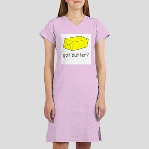 Got Butter? Women's Nightshirt