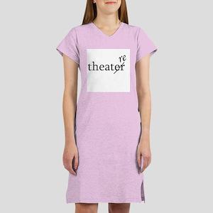 """Theatre Spelled """"re"""" Women's Nightshirt"""