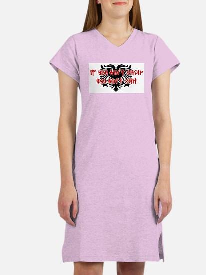 If You Ain't SHQIP ... Women's Nightshirt