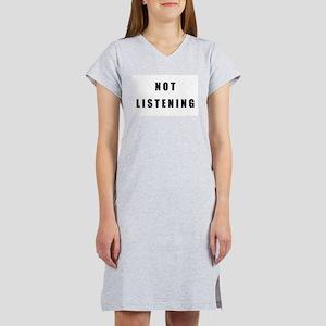 """Not Listening"" Women's Pink Nightshirt"