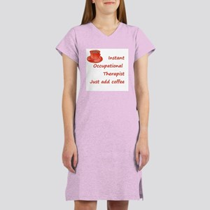 Instant Occupational Therapis Women's Nightshirt