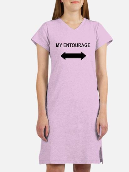 """""""My Entourage"""" Women's Nightshirt"""