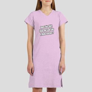"""""""Look Like a Math Teacher?"""" Women's Nightshirt"""