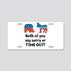 Bipartisan time out! Aluminum License Plate