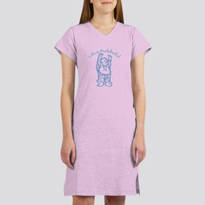 Life is Buddhaful Women's Nightshirt