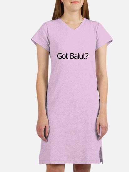 Got Balut? Women's Nightshirt