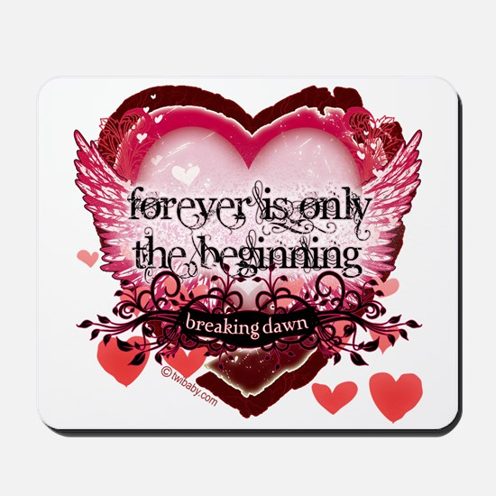 Breaking Dawn Forever by Twibaby Mousepad