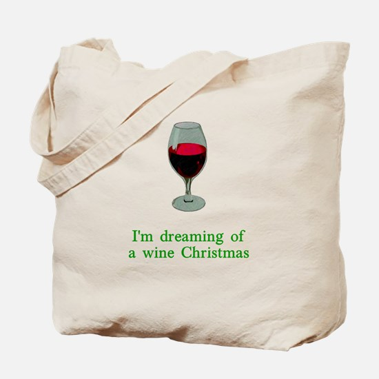 Dreaming of a Wine Christmas Tote Bag