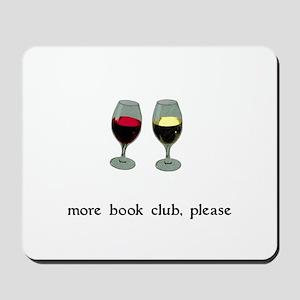 More Book Club Please Mousepad