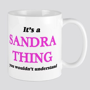 It's a Sandra thing, you wouldn't und Mugs