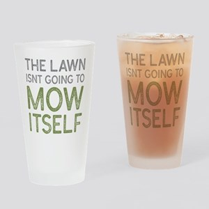 Mow The Lawn Drinking Glass