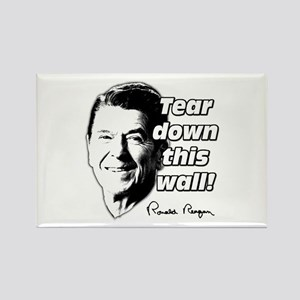 "Reagan Quote ""Tear Down This Wall"" Rectangle Magne"