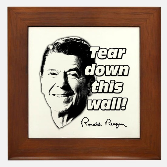 "Reagan Quote ""Tear Down This Wall"" Framed Tile"