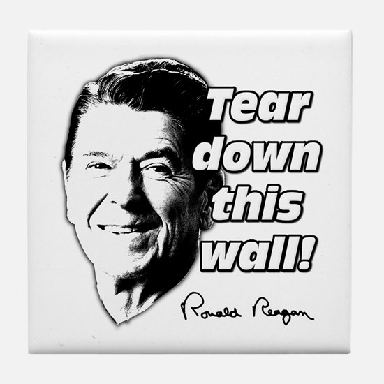 """Reagan Quote """"Tear Down This Wall"""" Tile Coaster"""