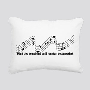 Don't Stop Composing Rectangular Canvas Pillow