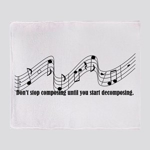 Don't Stop Composing Throw Blanket