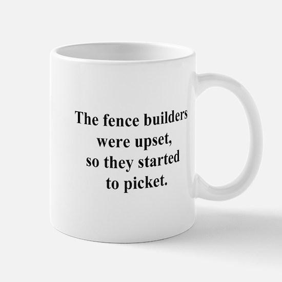 fence builder joke Mug