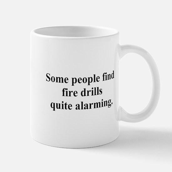 fire drill joke Mug