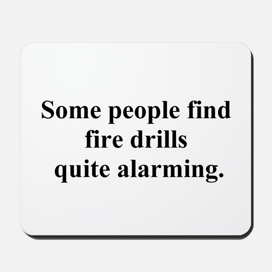 fire drill joke Mousepad