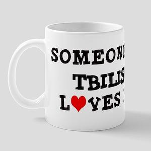 Someone in Tbilisi Mug