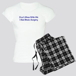 Don't Mess with me.... Women's Light Pajamas