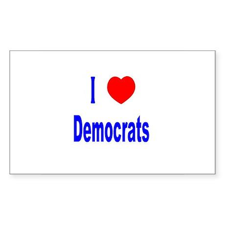I Love (Heart) Democrats Rectangle Sticker