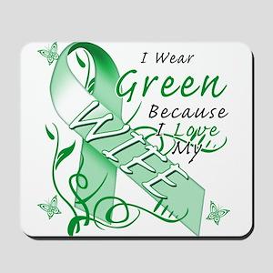 I Wear Green I Love My Wife Mousepad