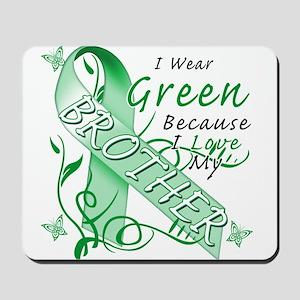 I Wear Green I Love My Brothe Mousepad