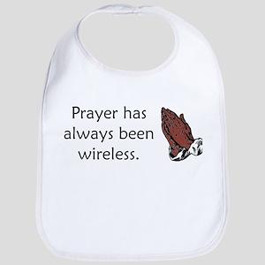 Prayer Is Always Wireless Bib