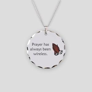 Prayer Is Always Wireless Necklace Circle Charm