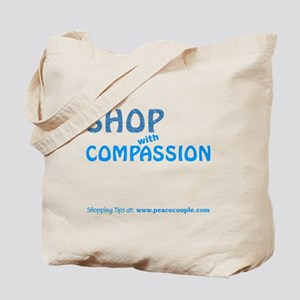 Shop With Compassion Tote Bag