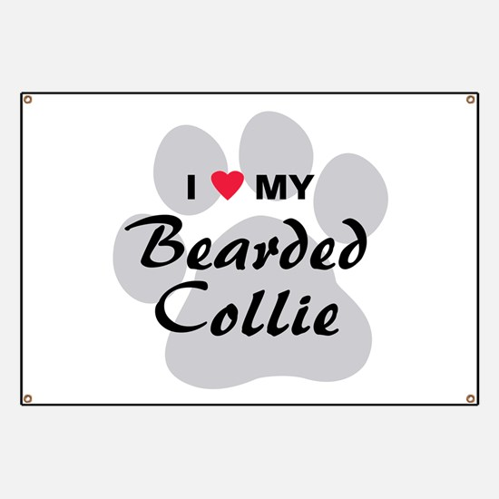 I Love My Bearded Collie Banner