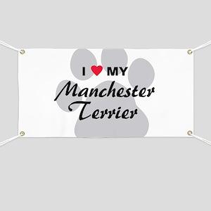 Love My Manchester Terrier Banner