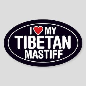 I Love My Tibetan Mastiff Oval Sticker/Decal
