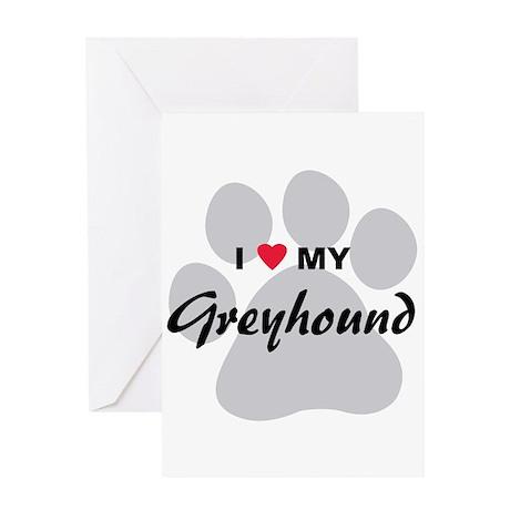 I Love My Greyhound Greeting Card