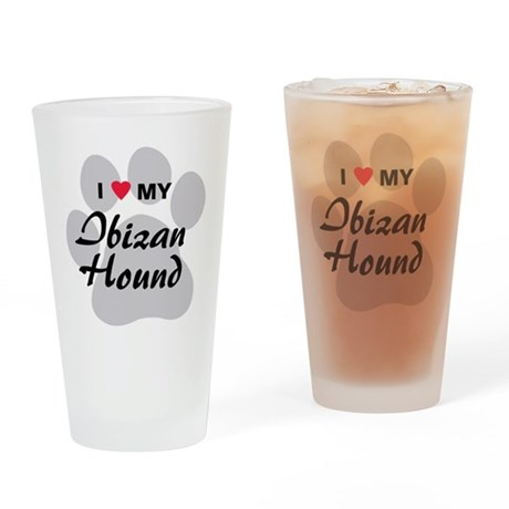 I Love My Ibizan Hound Drinking Glass