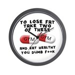 Eat healthy you f**k Wall Clock