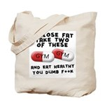 Eat healthy you f**k Tote Bag