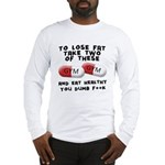 Eat healthy you f**k Long Sleeve T-Shirt