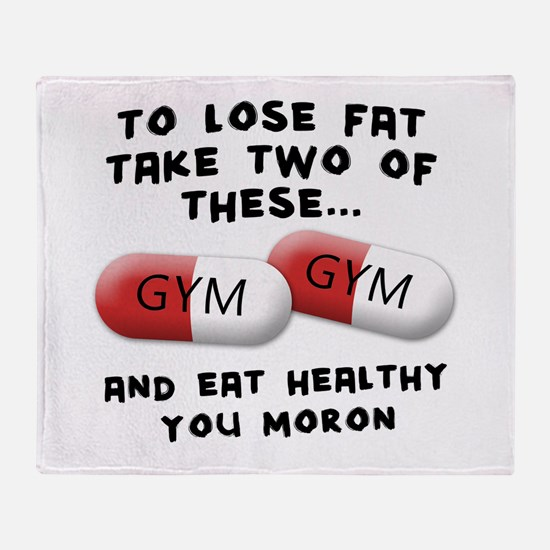 Eat Healthy you moron Throw Blanket